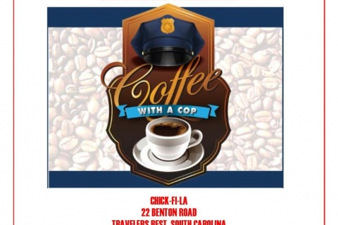 02/16/18 (Friday) - Travelers Rest Chick-fil-A: Coffee with a Cop