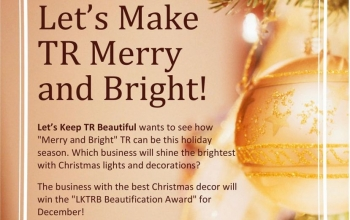 Let's Keep TR Beautiful announces Christmas decoration contest details