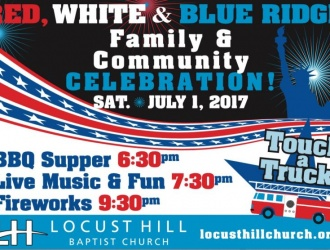 07/01/17 (Saturday) - Locust Hill Baptist Church: Red, White & Blue Ridge Celebration (with fireworks)