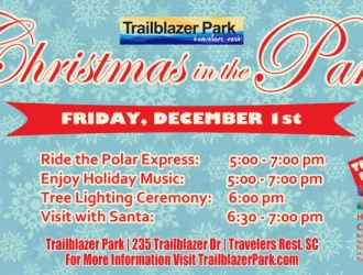12/01/17 (Friday) - Trailblazer Park: Annual Travelers Rest Christmas in the Park Celebration